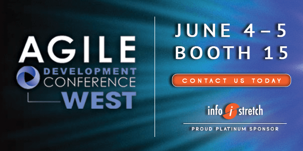 Meet Proud Platinum Sponsor InfoStretch Corporation at Agile Development Conference West June 4th-5th!