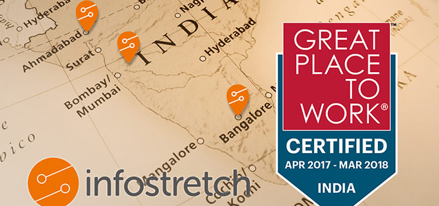 It's Official – Infostretch India is Great Place to Work Certified