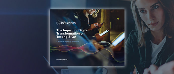 How Digital Transformation is Redefining Test and QA