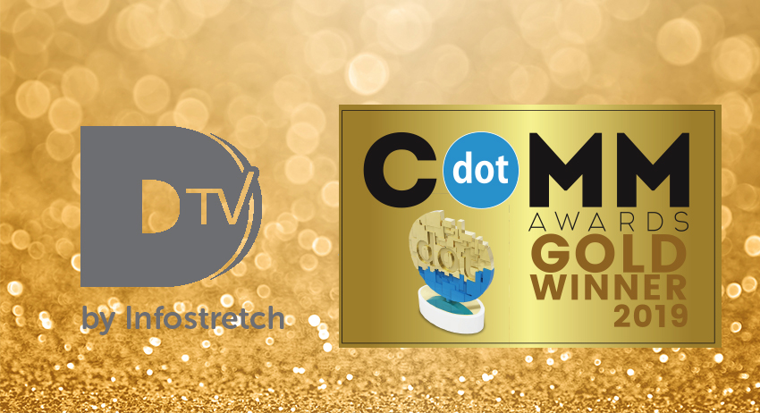 Infostretch Secures Gold dotCOMM Award for DTV