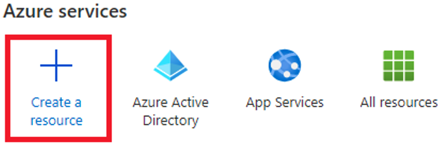 Select Create a resource from the Azure portal menu